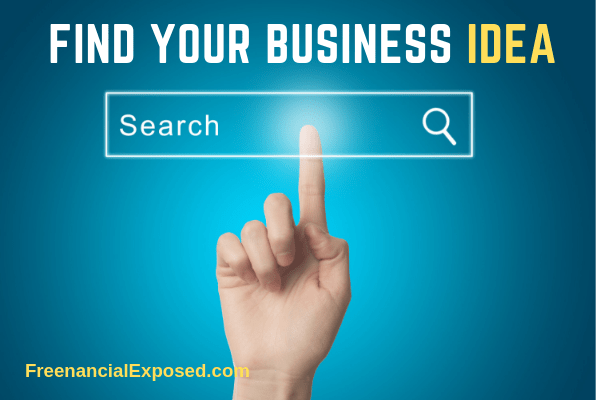 find your business idea freenancial exposed