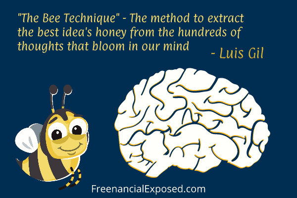 The Bee Technique - Divergent Thinking - Freenancial Exposed
